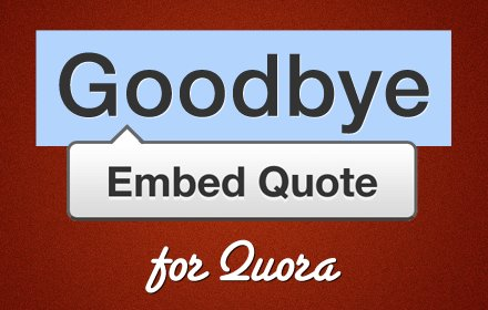 Goodbye Quora Embed Button插件截图
