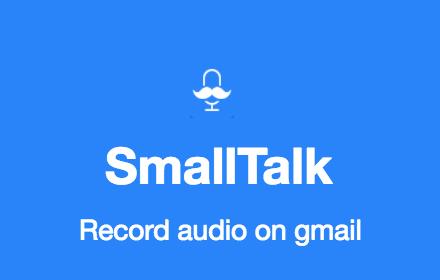 SmallTalk - Record audio in Gmail插件截图
