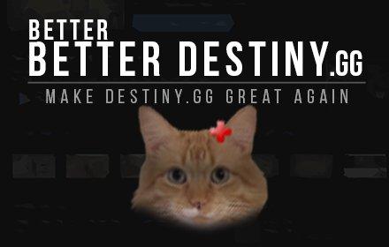 Better Better Destiny.gg插件截图