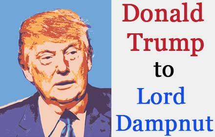 Donald Trump To Lord Dampnut插件截图