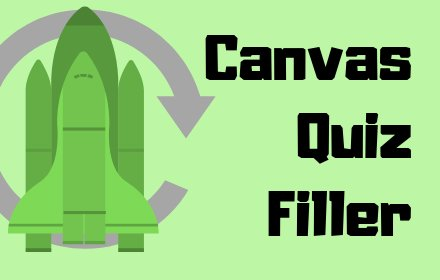 Canvas Quiz Filler插件截图
